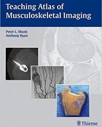 Teaching Atlas of Musculoskeletal Imaging, 1e (Original Publisher PDF)