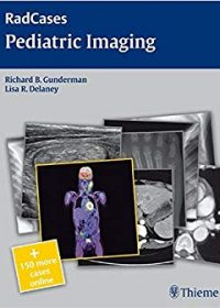 RadCases Pediatric Imaging, 1e (Original Publisher PDF)