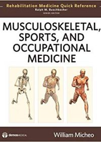 Musculoskeletal, Sports and Occupational Medicine, 1e (Original Publisher PDF)