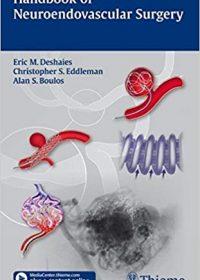 Handbook of Neuroendovascular Surgery, 1e (Original Publisher PDF)