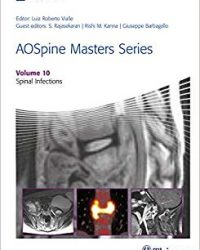 AOSpine Masters Series, Volume 10: Spinal Infections, 1e (Original Publisher PDF)