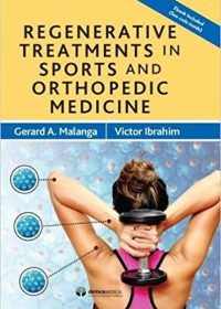 Regenerative Treatments in Sports and Orthopedic Medicine, 1e (Original Publisher PDF)