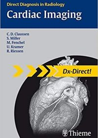 Cardiac Imaging (Direct Diagnosis in Radiology), 1e (Original Publisher PDF)