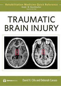 Traumatic Brain Injury, 1e (Original Publisher PDF)