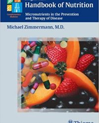 Burgerstein's Handbook of Nutrition Micronutrients in the Prevention and Therapy of Disease, 1e (Original Publisher PDF)