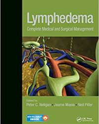 Lymphedema: Complete Medical and Surgical Management, 1e (Original Publisher PDF)