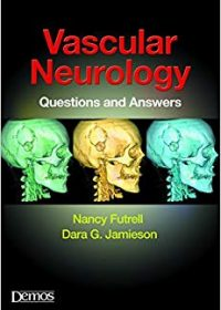 Vascular Neurology: Questions and Answers, 1e (Original Publisher PDF)