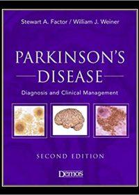 Parkinson's Disease: Diagnosis & Clinical Management, 2e (Original Publisher PDF)
