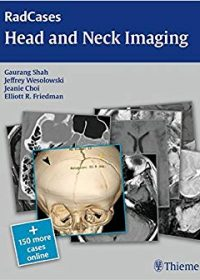 RadCases Head and Neck Imaging, 1e (Original Publisher PDF)