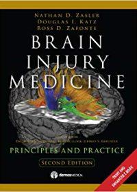Brain Injury Medicine, 2nd Edition: Principles and Practice, 2e (Original Publisher PDF)