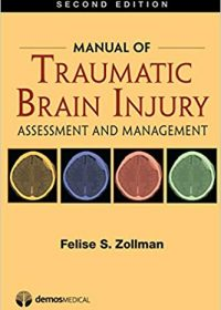 Manual of Traumatic Brain Injury: Assessment and Management, 2e (Original Publisher PDF)