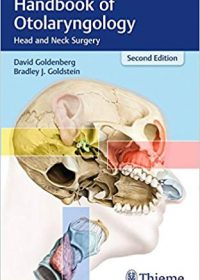Handbook of Otolaryngology: Head and Neck Surgery, 2e (Original Publisher PDF)