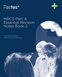 MRCS Part A: Essential Revision Notes: Book 2, 1e (EPUB)