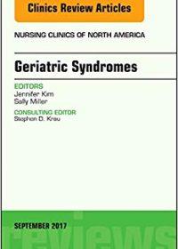 Geriatric Syndromes, An Issue of Nursing Clinics, 1e (Original Publisher PDF)