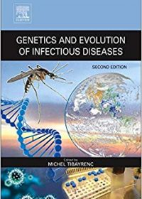 Genetics and Evolution of Infectious Diseases, 2e (Original Publisher PDF)