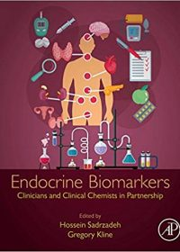 Endocrine Biomarkers: Clinicians and Clinical Chemists in Partnership, 1e (Original Publisher PDF)