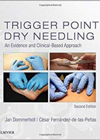 Trigger Point Dry Needling: An Evidence and Clinical-Based Approach, 2e (Original Publisher PDF)