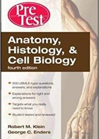 Anatomy, Histology, & Cell Biology: PreTest Self-Assessment & Review, 4e (Original Publisher PDF)