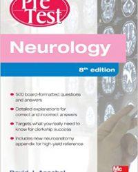 Neurology PreTest Self-Assessment And Review, 8e (Original Publisher PDF)