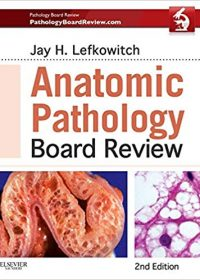 Anatomic Pathology Board Review, 2e (Original Publisher PDF)
