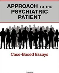 Approach to the Psychiatric Patient: Case-based Essays, 2e (EPUB)