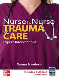 Nurse to Nurse Trauma Care, 1e (EPUB)