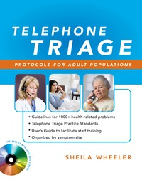Telephone Triage: Protocols for Adult Populations, 1e (Original Publisher PDF)