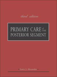 Primary Care of the Posterior Segment, 3e (EPUB)