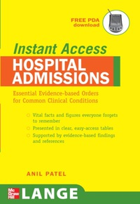LANGE Instant Access Hospital Admissions Essential Evidence-Based Orders for Common Clinical Conditions, 1e (Original Publisher PDF)