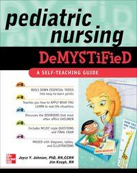 Pediatric Nursing Demystified, 1e (EPUB)