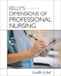 Kelly's Dimensions of Professional Nursing, 10e (EPUB)