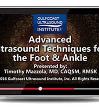 Advanced Ultrasound Techniques for the Foot and Ankle (Videos+PDFs)