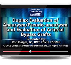 Duplex Evaluation of Aneurysm/Pseudo-aneurysms and Evaluation of Arterial Bypass Grafts (Videos+PDFs)