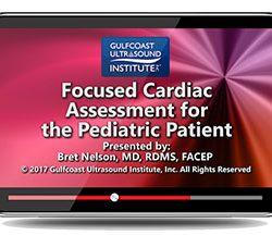Focused Cardiac Assessment for the Pediatric Patient (Videos)