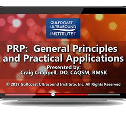 PRP: General Principles and Practical Applications (Videos)