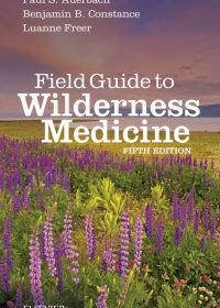 Field Guide to Wilderness Medicine, 5e (True PDF)