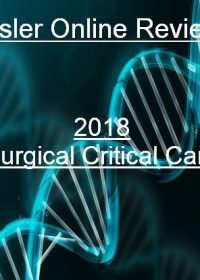 Surgical Critical Care Online Review 2018 (Videos+PDFs)