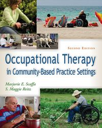 Occupational Therapy in Community-Based Practice Settings (Original Publisher PDF)