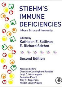 Stiehm's Immune Deficiencies: Inborn Errors of Immunity, 2e (Original Publisher PDF)