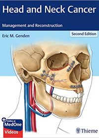 Head and Neck Cancer: Management and Reconstruction, 2e (Original Publisher PDF)